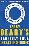 Terry Derry's Terribly True Stories Collection - Set of 6 Books (Titles Include: Spy Stories, War Stories, Crime Stories, Shark Stories....) Terry Deary