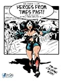 img - for Heroes from Times Past!: A Pin-up Collection of Public Domain Characters Vol: 2 book / textbook / text book