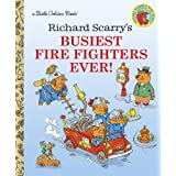 Richard Scarry's Busiest Firefighters Ever (Little Golden Books) ~ Richard Scarry