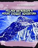 img - for Hillary and Norgay's Mount Everest Adventure (Great Journeys Across Earth) book / textbook / text book