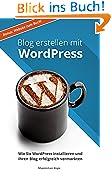 Blog erstellen mit WordPress