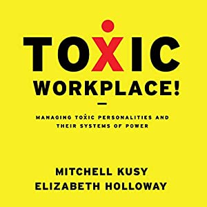 Toxic Workplace! Audiobook