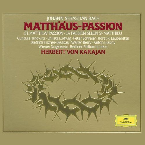 Bach: Matth&auml;us-Passion by Johann Sebastian Bach,&#32;Herbert von Karajan,&#32;Walter Hagen-Groll,&#32;Berlin National Cathedral Choir and Berlin Philharmonic Orchestra