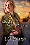 His Love Endures Forever (A Land of Canaan Novel)