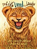img - for The Lion Who Loved to Laugh book / textbook / text book