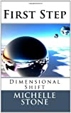 Dimensional Shift: First Step (Volume 1)