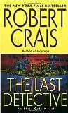 The Last Detective (An Elvis Cole Novel) (0345451902) by Crais, Robert