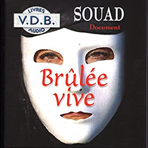 Brûlée vive Audiobook