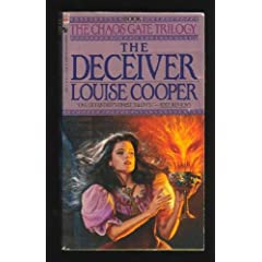 The Deceiver (Chaos Gate Trilogy, Book 1) by Louise Cooper