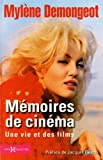 echange, troc Mylène Demongeot - Mémoires de cinéma : Une vie et des films