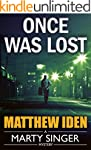 Once Was Lost (A Marty Singer Mystery...