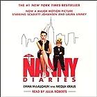 The Nanny Diaries Hörbuch von Emma McLaughlin, Nicola Kraus Gesprochen von: Julia Roberts