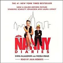 The Nanny Diaries | Livre audio Auteur(s) : Emma McLaughlin, Nicola Kraus Narrateur(s) : Julia Roberts