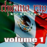 Chicano Rap Radio, Volume 1