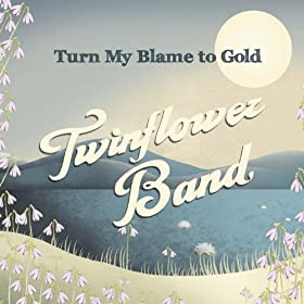 Turn my blame to gold