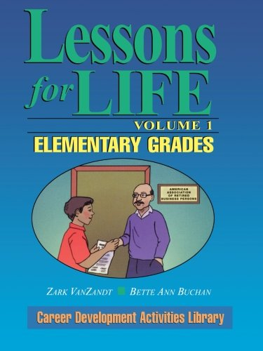 Lessons for Life: Elementary Grades