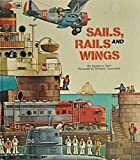 Sails Rails and Wings (0307168042) by Reit, Seymour