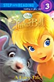 Tinker Bell a Fairy Tale (Step Into Reading - Level 3)