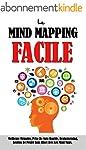 Le Mind Mapping Facile: Meilleure M�m...