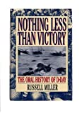Nothing Less Than Victory (0688102093) by Miller, Russell