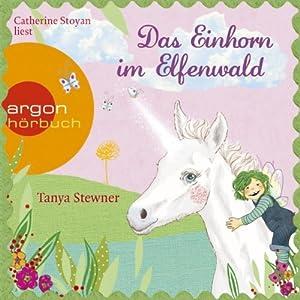 Das Einhorn im Elfenwald (Florentine und Pauline 3) Hörbuch