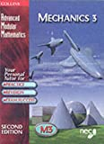 The National Extension College Advanced Modular Mathematics - Mechanics 3: Vol 3