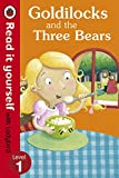 Read It Yourself Goldilocks and the Thre...
