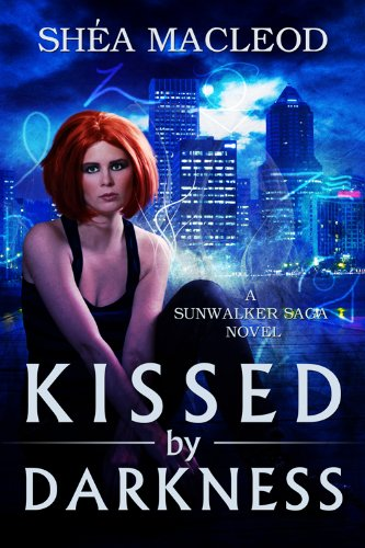Kissed by Darkness (Sunwalker Saga #1)