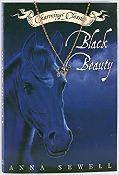 a review of the anna sewells only novel black beauty Black beauty is an 1877 novel by english author anna sewell it was composed  in the last  her only book was black beauty, written between 1871 and 1877 in  her house at old catton during this time, her health was declining, and she.