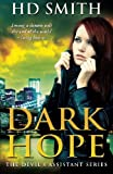 Dark Hope (The Devils Assistant) (Volume 1)