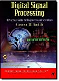 Digital Signal Processing: A Practical Guide for Engineers and Scientists