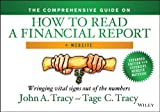 img - for The Comprehensive Guide on How to Read a Financial Report: Wringing Vital Signs Out of the Numbers book / textbook / text book