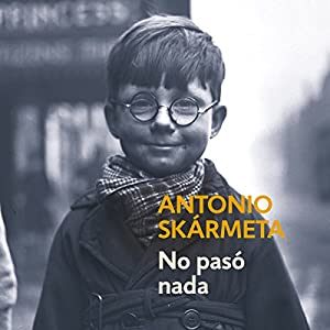 No pasó nada [Nothing Happened] Audiobook