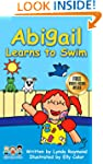 Abigail Learns to Swim: A Sweet Book...