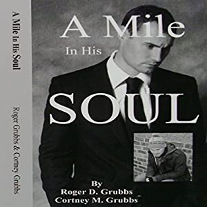 A Mile in His Soul Audiobook