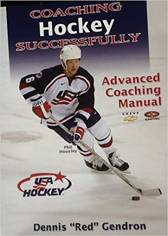 Coaching Hockey Successfully: Advanced Coaching Manual (Special USA Hockey Edition)
