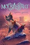 Hopper's Destiny (Mouseheart Book 2)