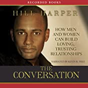 The Conversation: How Black Men and Women Can Build Loving, Trusting Relationships | [Hill Harper]