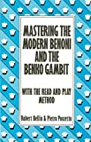 img - for Mastering the Modern Benoni and the Benko Gambit (Mastering the Openings) book / textbook / text book