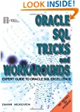 Oracle SQL Tricks and Workarounds: Expert Guide to Oracle SQL Excellence