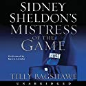 Sidney Sheldon's Mistress of the Game Audiobook by Sidney Sheldon, Tilly Bagshawe Narrated by Karen Ziemba