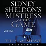 Sidney Sheldon's Mistress of the Game | Sidney Sheldon,Tilly Bagshawe