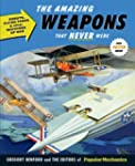 Popular Mechanics The Amazing Weapons...