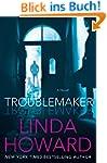Troublemaker: A Novel