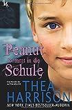 Peanut kommt in die Schule: Eine Novelle der Alten Völker (German Edition)