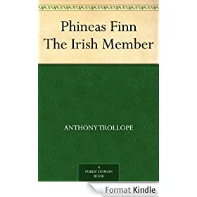 Phineas Finn The Irish Member (English Edition)