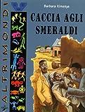 Caccia agli smeraldi (8886961618) by Barbara Kimenye