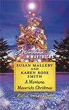 A Montana Mavericks Christmas: Married in WhitehornBorn in Whitehorn (Montana Mavericks: Return to Big Sky Country)