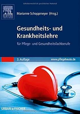 Gesundheits- und Krankheitslehre: für Pflege- und Gesundheitsfachberufe