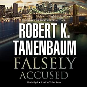 Falsely Accused: The Butch Karp and Marlene Ciampi Series, Book 8 | [Robert K. Tanenbaum]